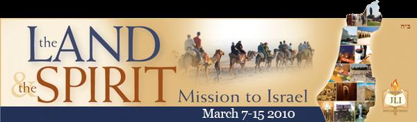 Land & Spirit Mission to Israel 2010