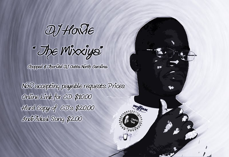 "DJ Howie ""The Mixxiya"" Chopped & Throwed Mixtape Blogspot"