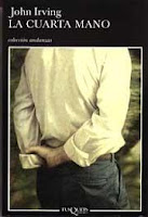 Mis últimas lecturas: La cuarta mano, John Irving