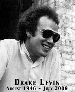 IN MEMORY OF RAIDER DRAKE LEVIN 1946 - 2009