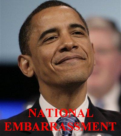 OBama the embarassment