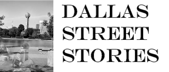 Dallas Street Stories