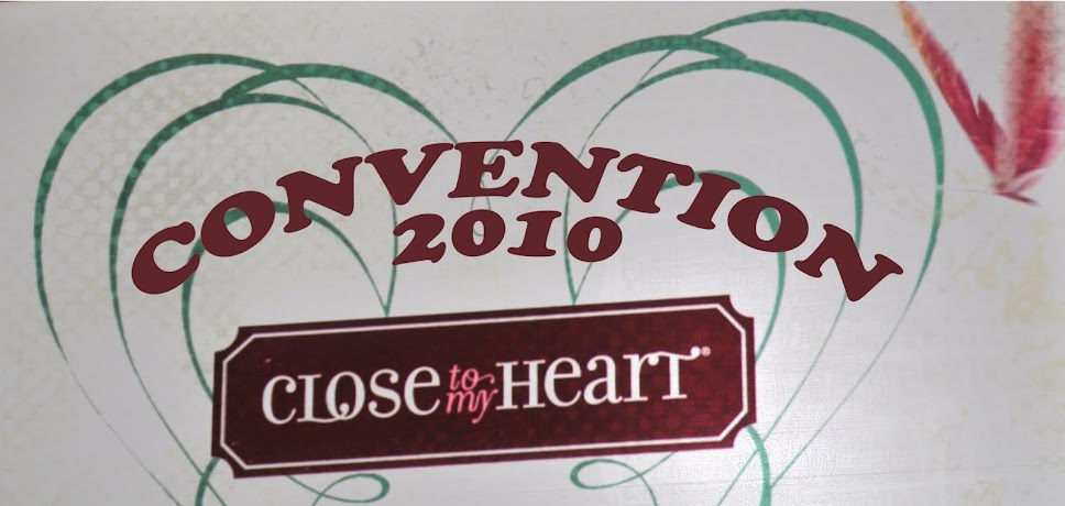 CLose To My Heart convention