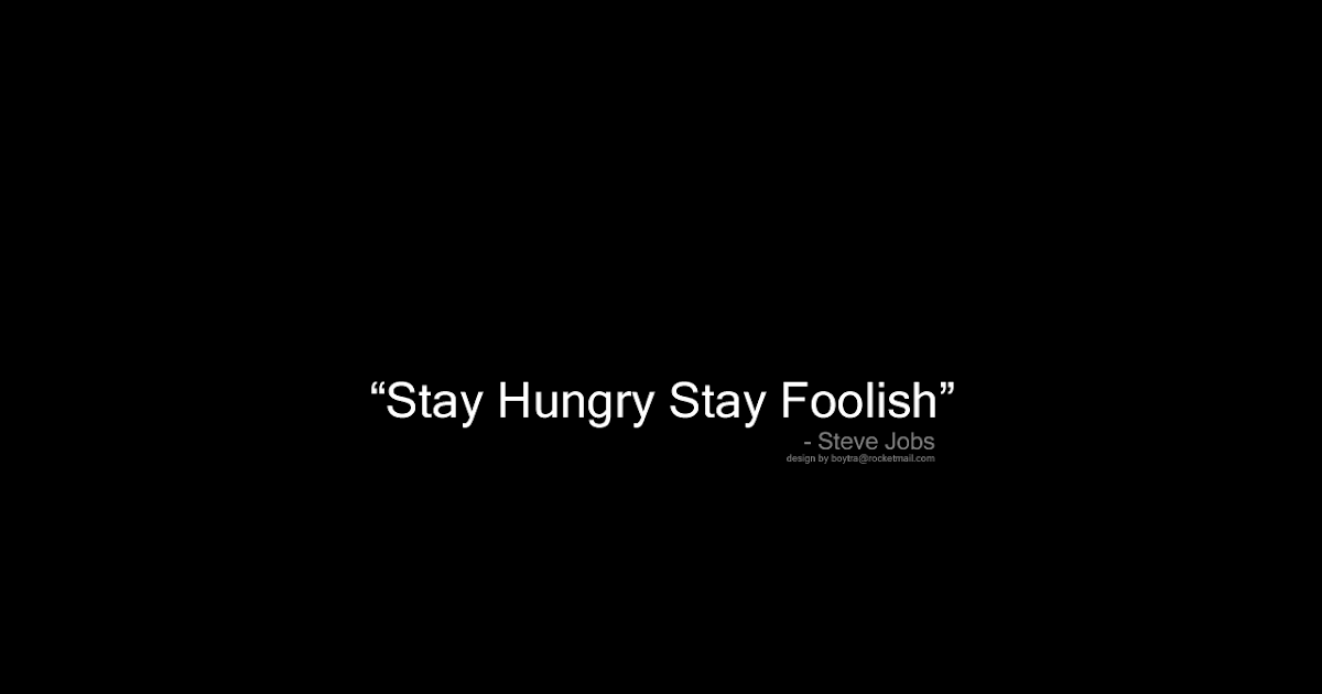 NARUTO WALLPAPER: Stay Hungry Stay Foolish