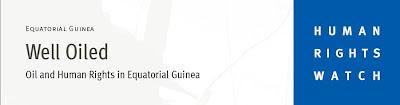 Well Oiled, informe de Human Rights Watch sobre Guinea Ecuatorial