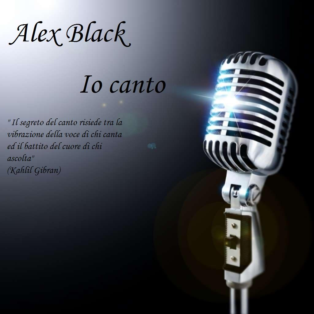 Alex Black - Io canto