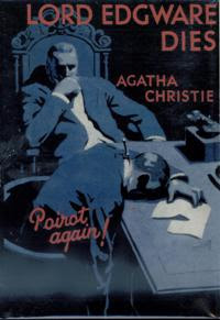 Lord Edgware Dies (1933) - A work starring the detective Hercule Poirot, and written by Agatha Christie