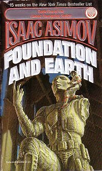 Foundation and Earth by Isaac Asimov (Published in 1986)