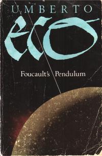 Foucault's Pendulum by Umberto Eco (1988)