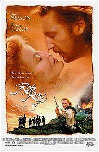 Rob Roy (1995) starring Liam Neeson, Jessica Lange, John Hurt
