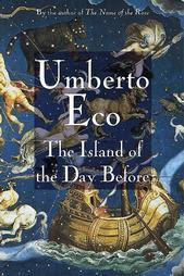 The Island of the Day Before by Umberto Eco (1994)