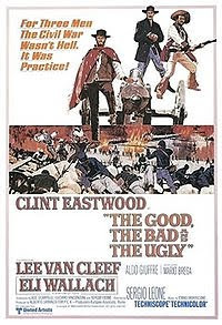 The Good, The Bad, and The Ugly, a spaghetti western starring Clint Eastwood and Lee Van Cleef (released in 1966)