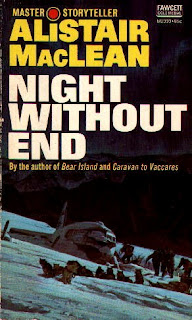Night Without End (published in 1958) - by Alistair MacLean - a team isolated in a remote location