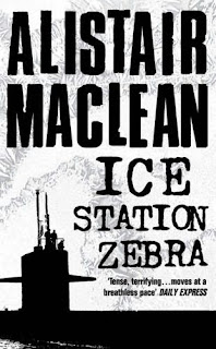 Ice Station Zebra (published in 1963) - By Alistair Maclean - Intrigue and murder on an Artic station, a spy station against the Soviets
