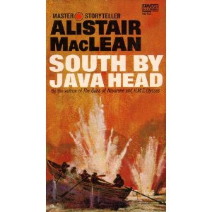 South by Java head (published in 1957) - Author Alistair Maclean - story of the fight against the Japanese in the Second World War (to get some papers)