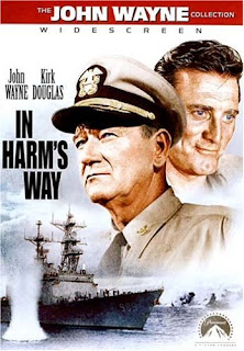 In Harm's way (released in 1965) - starring John Wayne, Kirk Douglas, Patricia Neal and Henry Fonda - A war movie (Black and White) based on the Second World War