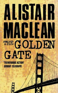 The Golden Gate (published in 1976) - Authored by Alistair Maclean - a threat to the Golden Gate Bridge