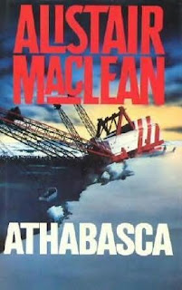 Athabasca (published in 1980) - by author Alistair Maclean - a thriller set in an Alaskan oil refinery