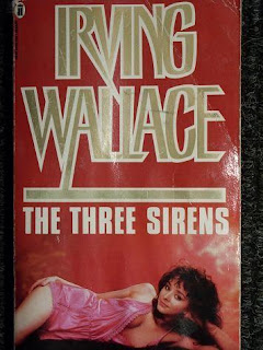 The three Sirens (published in 1964) - Authored by Irving Wallace