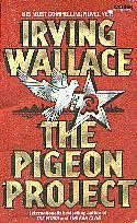 The Pigeon Project (published in 1979) by Irving Wallace - the elixir of youth