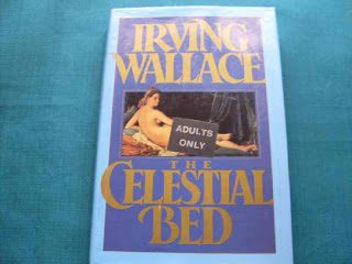 The Celestial bed (Published in 1987) - Written by Irving Wallace