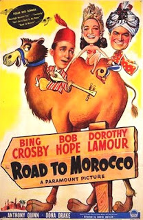 Road to Morocco (released in 1942) - Bing Crosby, Bob Hope and Dorothy Lamour