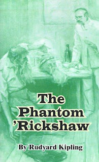 The Phantom Rickshaw and other Eerie Tales (Published in 1888) - Written by Rudyard Kipling