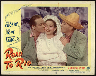 Road to Rio (released in 1947) - starring Bing Crosby, Bob Hope and Dorothy Lamour