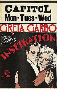 Inspiration (released in 1931) - Starring Greta Garbo, Robert Montgomery, Lewis Stone, Marjorie Rambeau and Judith Vosselli