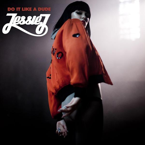 Single >> 'Do It Like A Dude' Jessie-J-Do-It-Like-A-Dude-EP-Official-Single-Cover