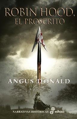 Robin Hood el proscrito de Angus Donald