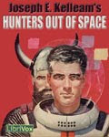 Listen to Elliott Read Hunters Out of Space