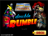 SPEAR CITY HEROES DOUBLE RUMBLE