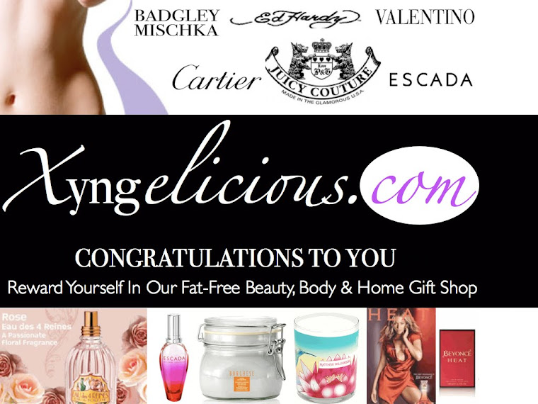 For All Of Us Striving To Be Unmistakably Fit & Fabulously Xyngelicious!