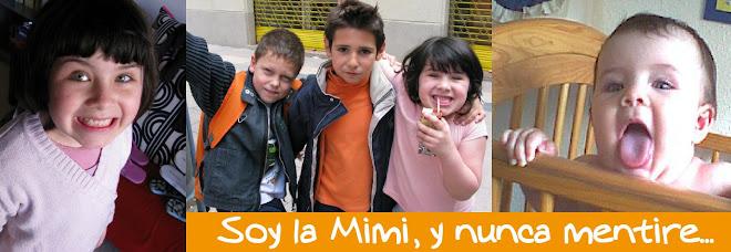 Soy la Mimi, y nunca mentiré...