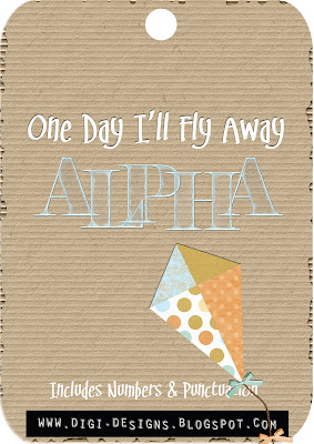 http://digi-designs.blogspot.com/2009/09/one-day-ill-fly-away-alphas.html