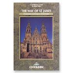 The Way of St. James - A Walker's Guide to Pyrenees, Santiago and Finisterre