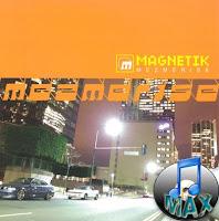 Magnetik - Mesmerized - JC Culture 2003