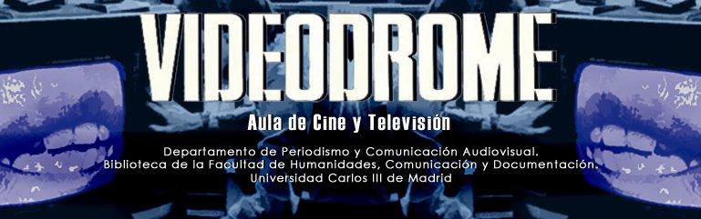 Videodrome - Aula de Cine y TV de la Universidad Carlos III Banner_def