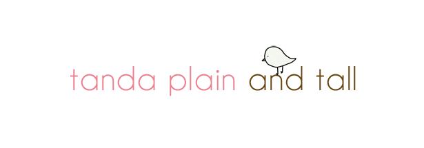 Tanda Plain and Tall