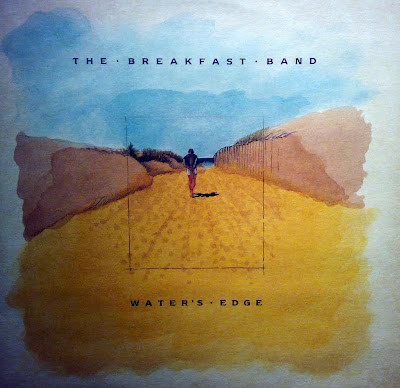 THE BREAKFAST BAND  / 1985 /  water's edge