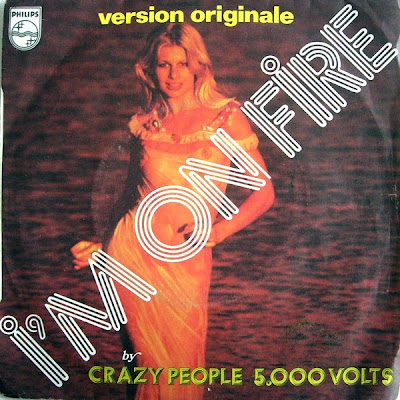 5.000 Volts (Crazy People) 1975  - I'm On Fire