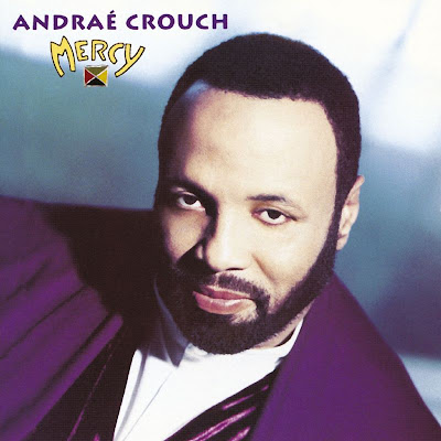 Andrae Crouch - 1994 -  Mercy