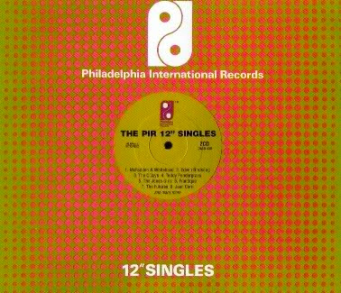 THE PIR 12-INCH SINGLES (Philadelphia International Records)