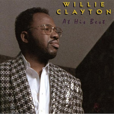 Willie Clayton - At His Best (1995)