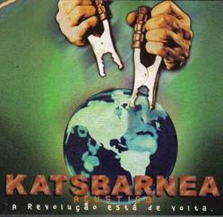 Katsbarnea - Acustico - A Revoluçao Está de Volta 2000