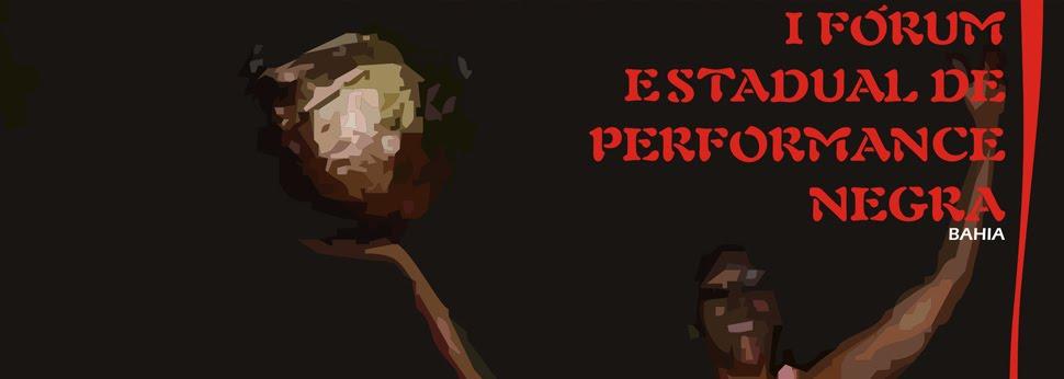 Fórum de Performance Negra da Bahia