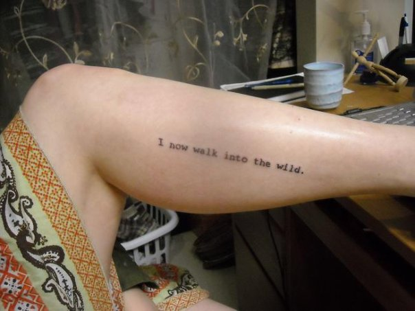 "In her own words :""As for the tattoo on my leg, it's a quote from the book"