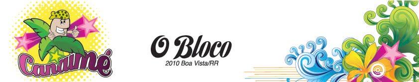 CANAIME - O BLOCO