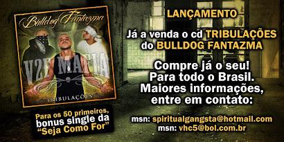 Bulldog Fantazma - TRIBULAÇÕES [2010]